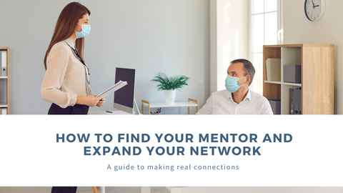 How to Find Your Mentor and Expand Your Network