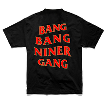 Load image into Gallery viewer, Bang Bang Niner Gang Black Tee