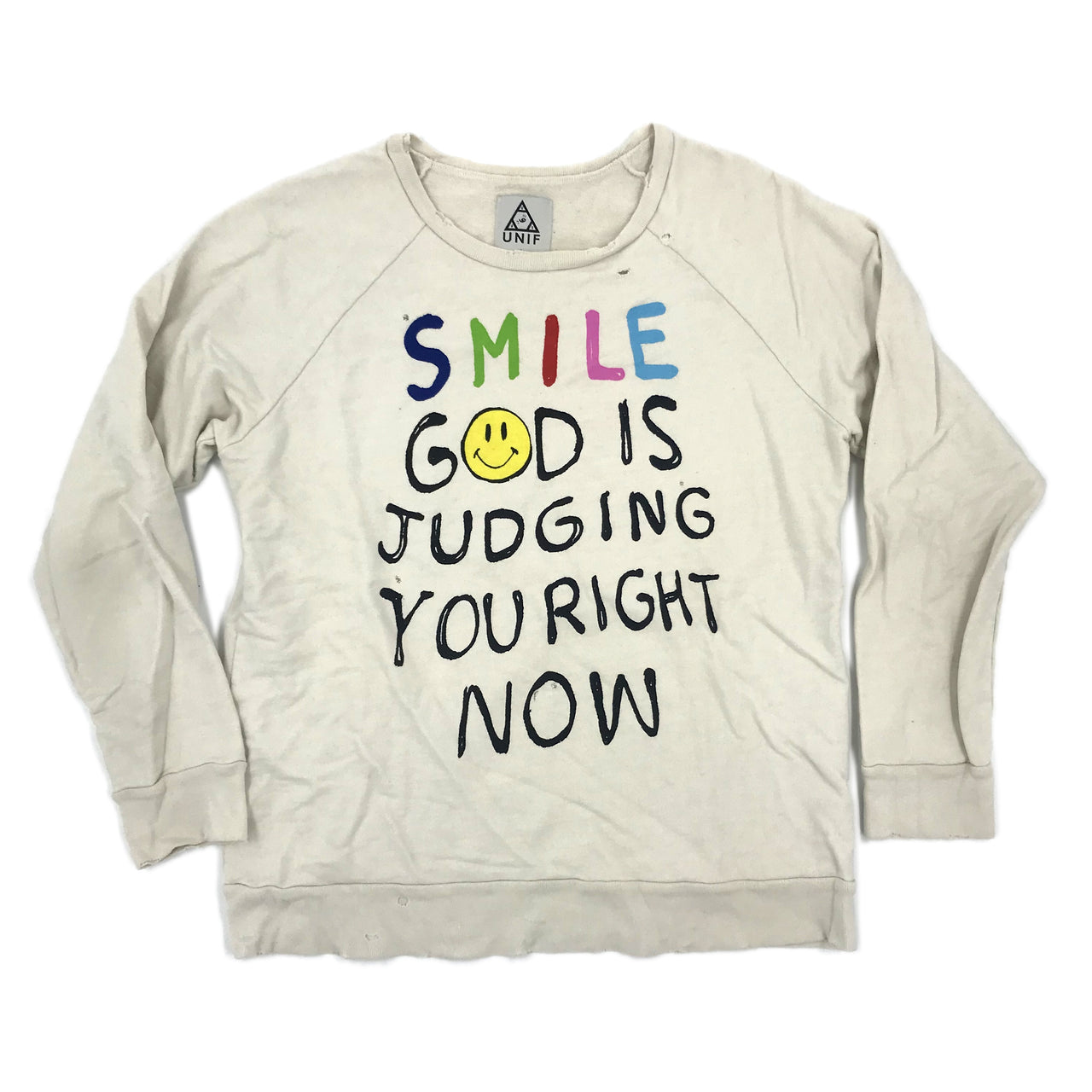 UNIF 'SMILE GOD IS JUDGING YOU RIGHT NOW' CREW