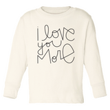 I Love You More - Bodysuit & Tee