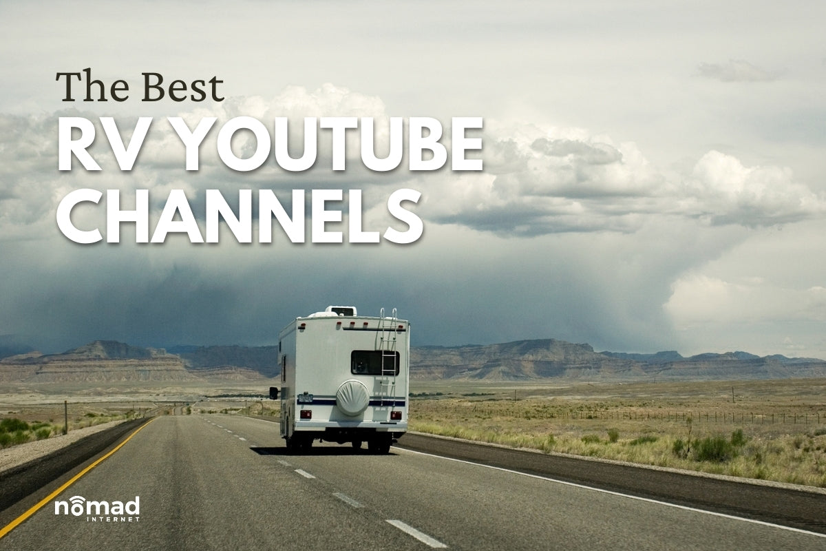 Best YouTube RV Channels | Nomad Internet