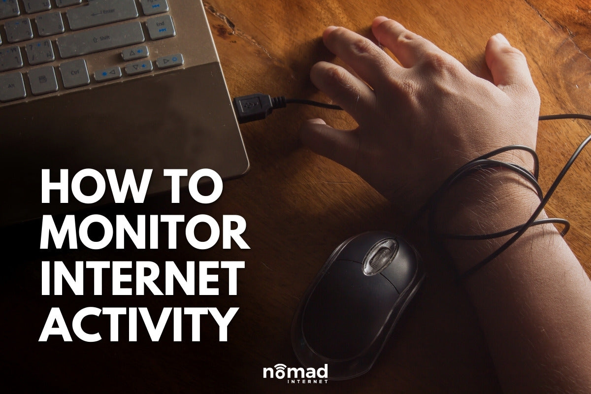 How to Monitor Internet Activity on Your Router | Nomad Internet