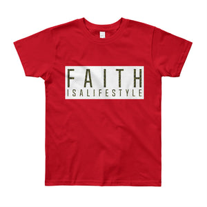 Faith Is A Lifestyle Kids T-Shirt | God's Army