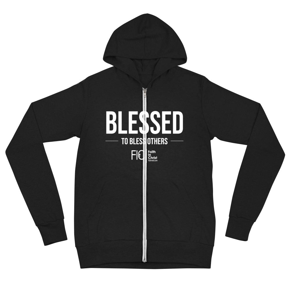 Blessed to bless others Zip Hoodie