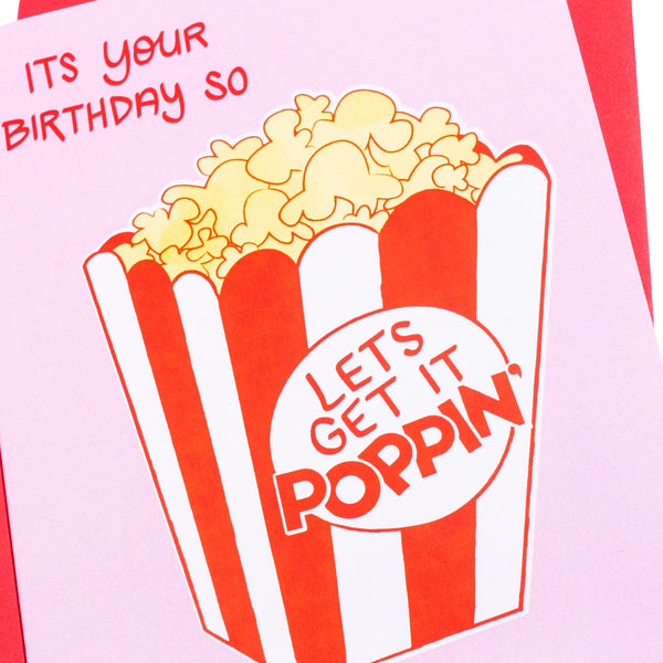 Let's Get It Poppin' Birthday Card