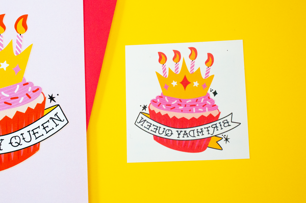 Birthday Queen Greeting Card + Temporary Tattoo