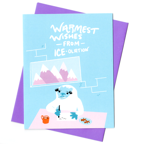 Warmest Wishes from ICE-olation Holiday Card