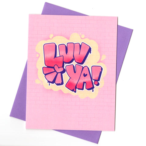 Graffiti Luv Ya Card