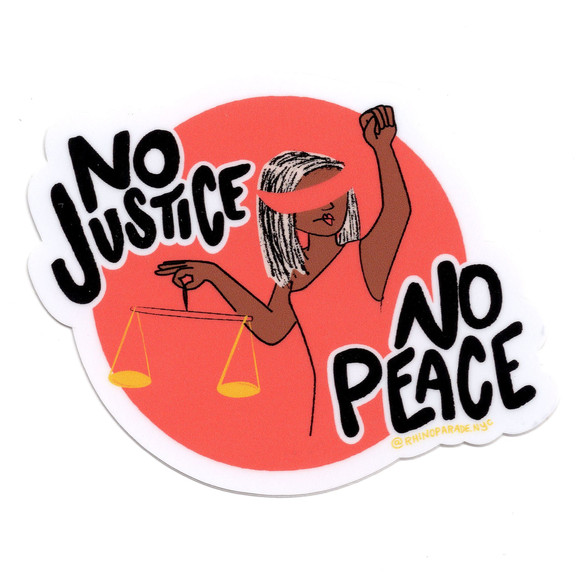 No Jusice! No Peace! Sticker