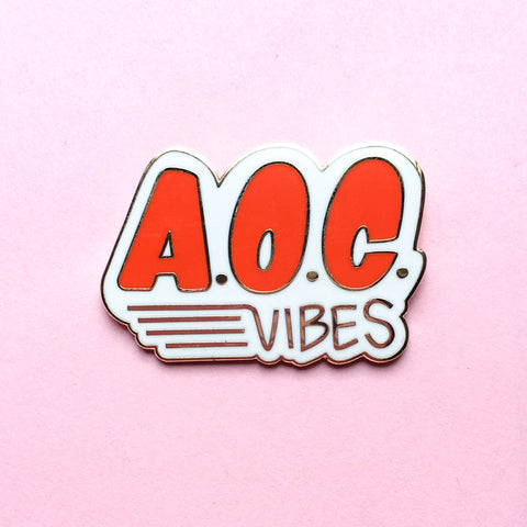 A.O.C. Vibes Hard Enamel Pin - Red