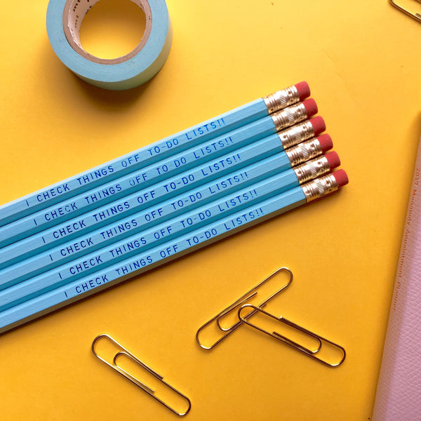I CHECK THINGS OFF TO-DO LISTS!! Pencil Set