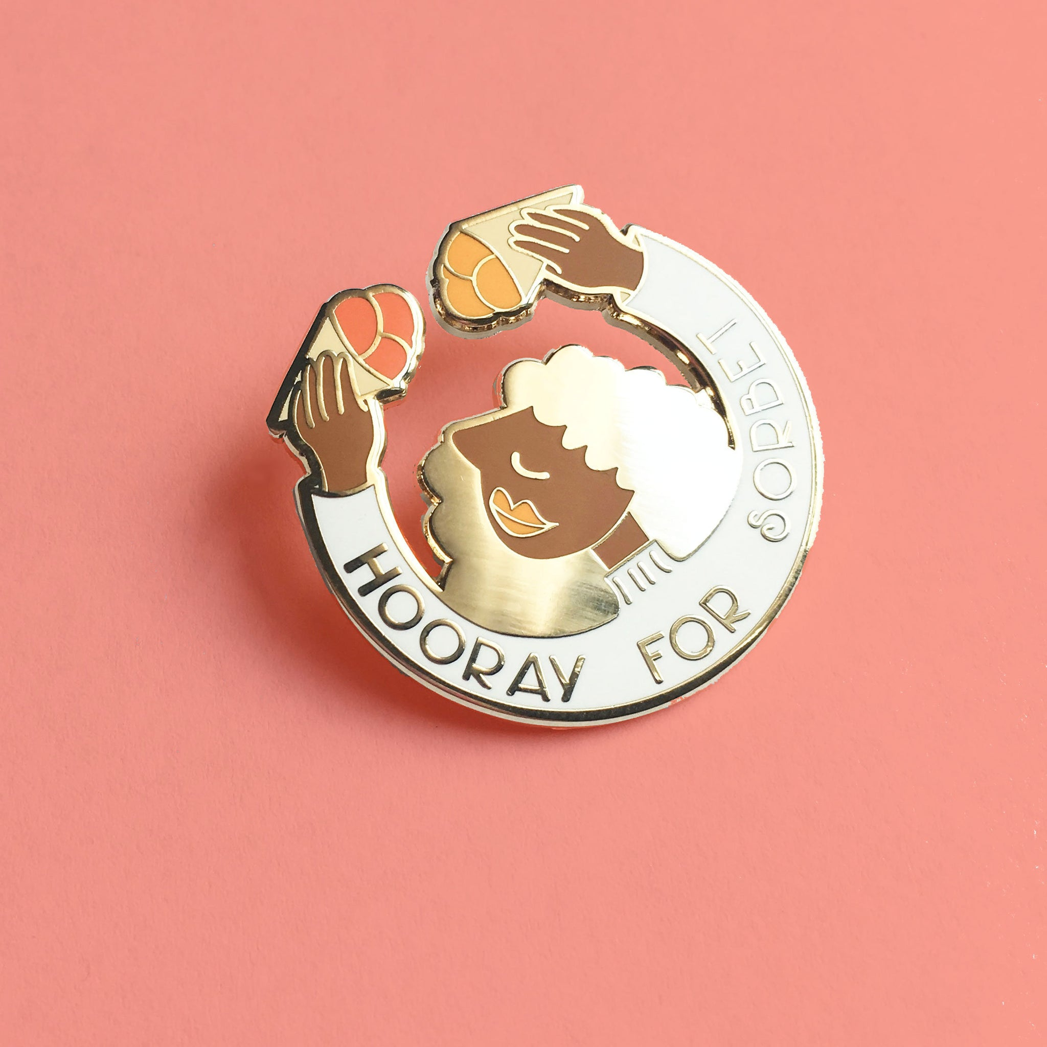 Hooray for Sorbet Hard Enamel Pin