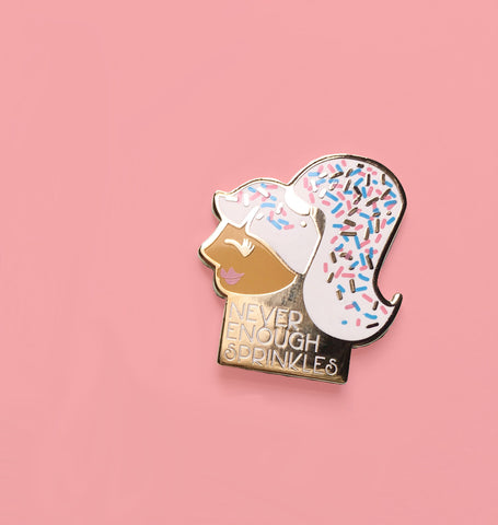 Never Enough Sprinkles Hard Enamel Pin