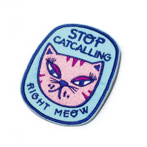 Stop Cat Calling Iron-On Patch