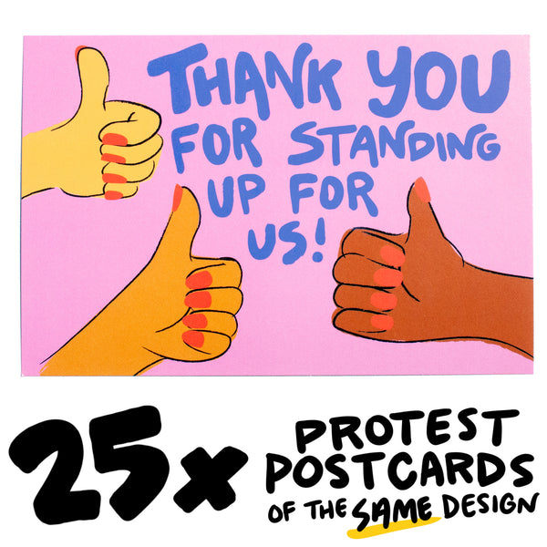 "25x ""Thanks for Standing Up"" Protest Postcard"