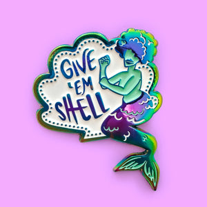 Give 'Em Shell Mermaid Duochrome Pin