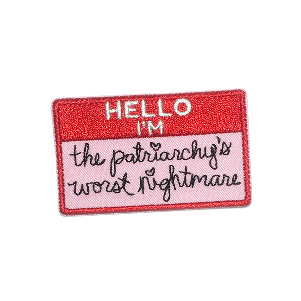 The Patriarchy's Worst Nightmare Iron-On Patch