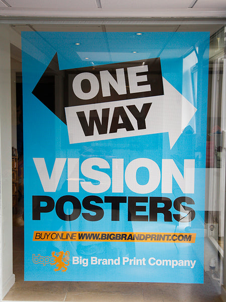 One Way Vision Posters The Big Brand Print Company