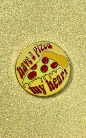 pizza my heart pin