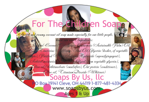 For The Children Soap (Click for options)