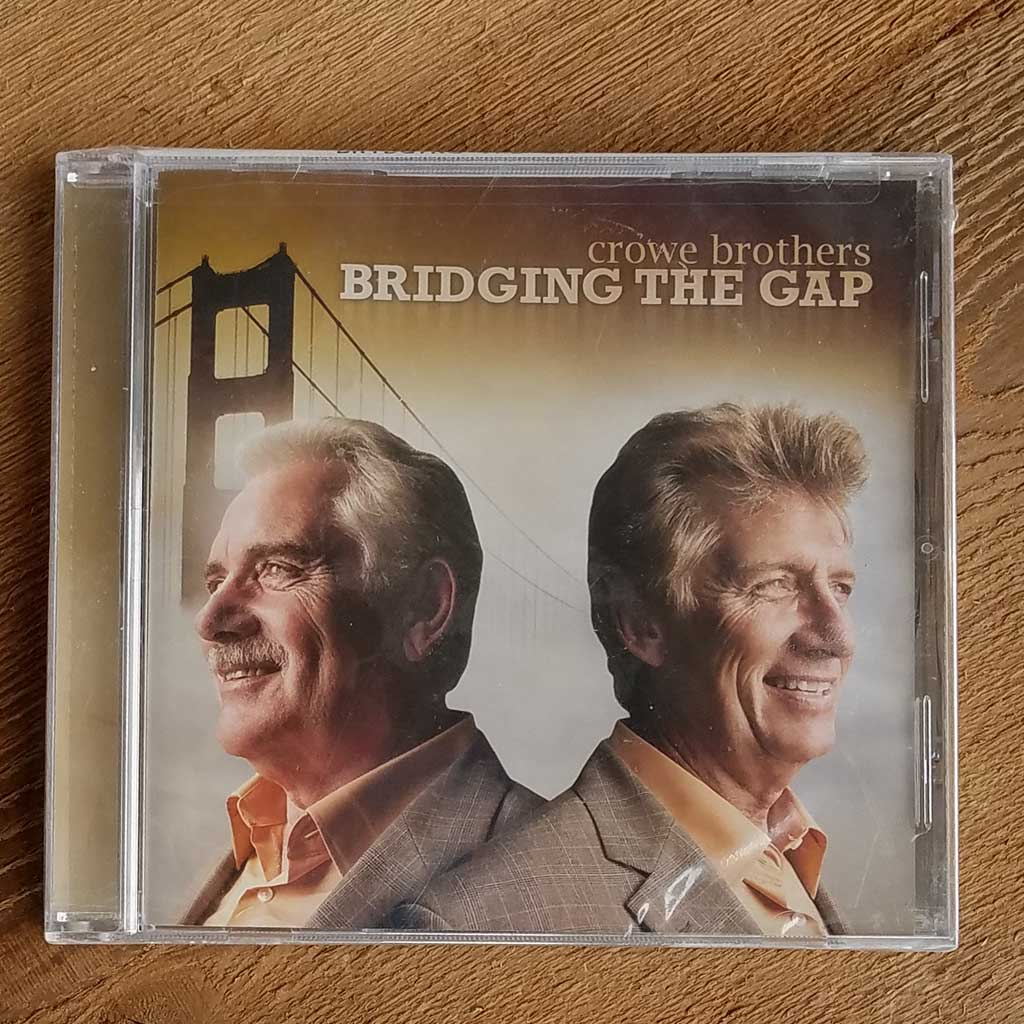 Crowe Brothers Bridging The Gap