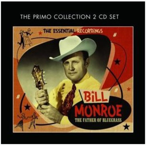 Bill Monore: The Essential Recordings