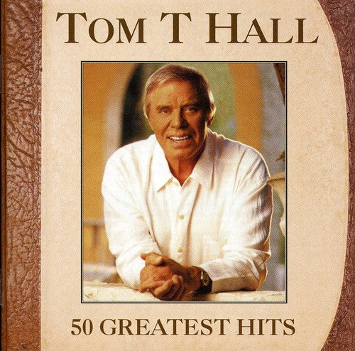 Tom T Hall 50 Greatest Hits
