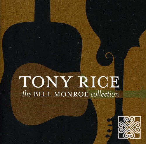 Tony Rice, The Bill Monroe Collection