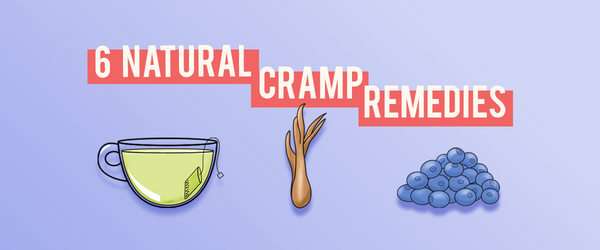 6 Natural Cramp Remedies