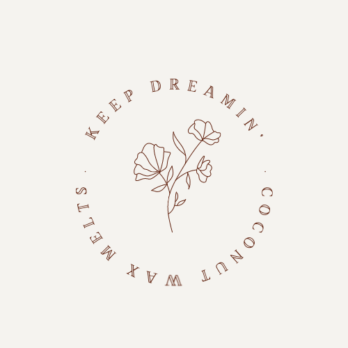 KEEP DREAMIN' WAX MELTS