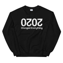 Load image into Gallery viewer, 2020 Changed Everything Sweatshirt