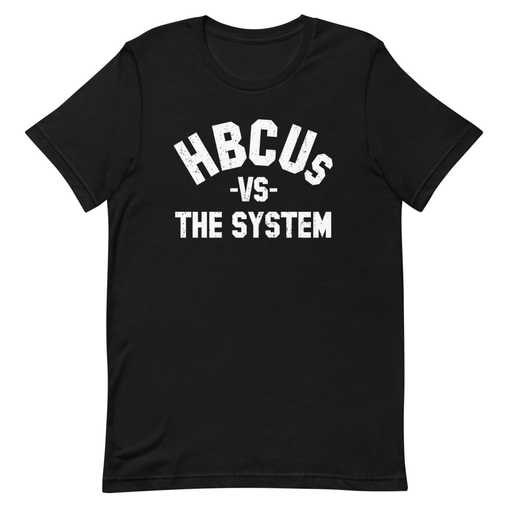 HBCUs vs. The System T-shirt