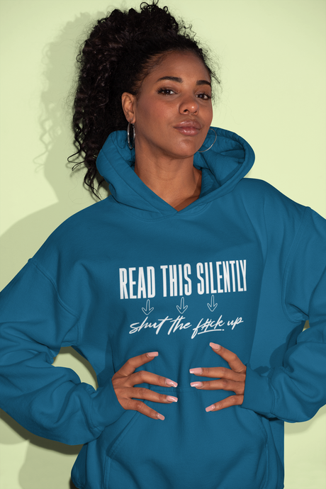 Read This Silently / Unisex Hooded Sweatshirt