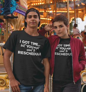 I Got Time / Unisex Short-Sleeve T-Shirt
