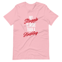 Load image into Gallery viewer, My Struggle Hashtag / Unisex Short-Sleeve T-Shirt