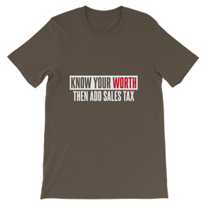 Know Your Worth / Unisex Short-Sleeve T-Shirt