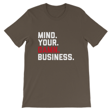 Load image into Gallery viewer, Mind Your Damn Business / Unisex Short-Sleeve T-Shirt
