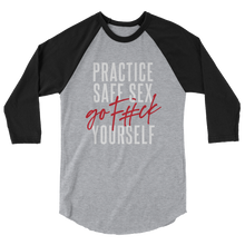 Load image into Gallery viewer, Practice Safe Sex / Unisex 3/4 Sleeve Raglan Shirt
