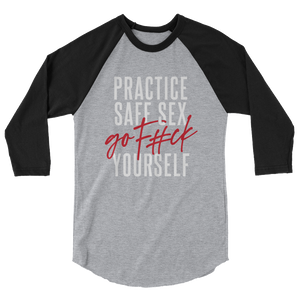 Practice Safe Sex / Unisex 3/4 Sleeve Raglan Shirt