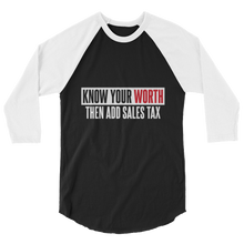 Load image into Gallery viewer, Know Your Worth / Unisex 3/4 Sleeve Raglan