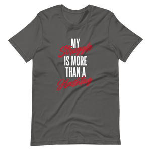 My Struggle Hashtag / Unisex Short-Sleeve T-Shirt