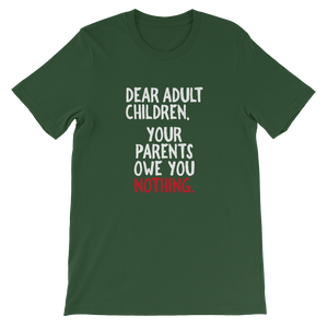 Dear Adult Children / Unisex Short-Sleeve T-Shirt