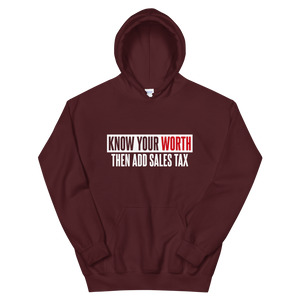 Know Your Worth / Unisex Hooded Sweatshirt
