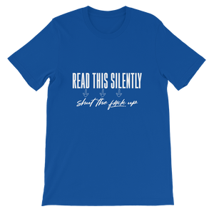 Read This Silently / Unisex Short-Sleeve T-Shirt