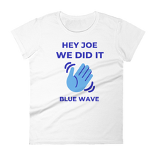 Load image into Gallery viewer, JOE WE DID IT / Women's Short Sleeve T-shirt