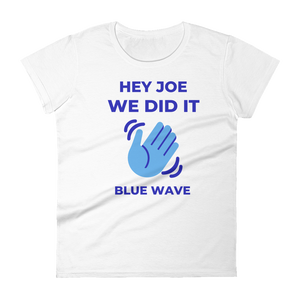 JOE WE DID IT / Women's Short Sleeve T-shirt