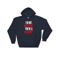 Load image into Gallery viewer, Mean Wimp / Unisex Hooded Sweatshirt