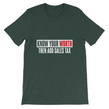 Load image into Gallery viewer, Know Your Worth / Unisex Short-Sleeve T-Shirt