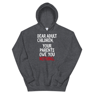 Dear Adult Children / Unisex Hooded Sweatshirt
