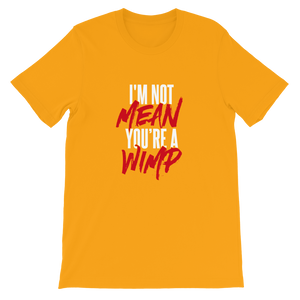 Mean Wimp / Unisex Short-Sleeve T-Shirt